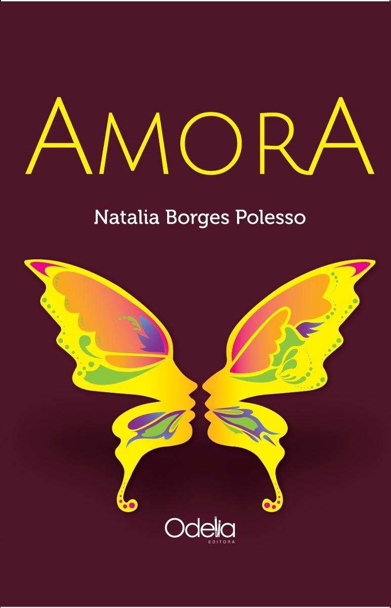 amora-natalia-borges-polesso-odelia-editora-D_NQ_NP_994695-MLA25595597760_052017-F